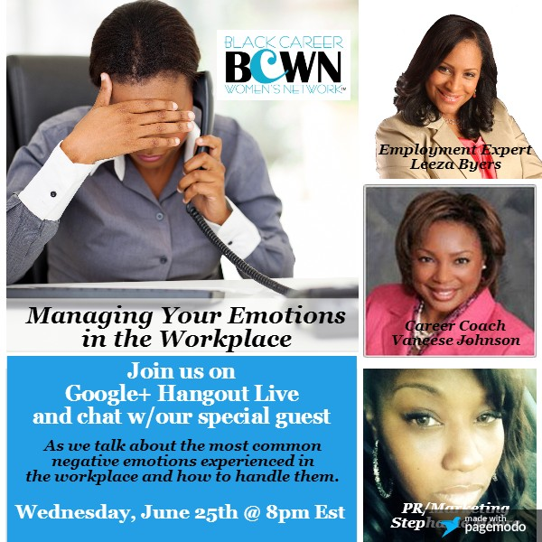 Managing Your Emotions in the Workplace - Vaneese Johnson expert panelist