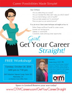 Girl, Get Your Career Straight! Workshop @ Mariner Court Office Park (Suite 212) | Alameda | California | United States