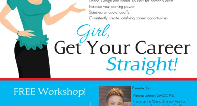 Girl, Get Your Career Straight! Workshop